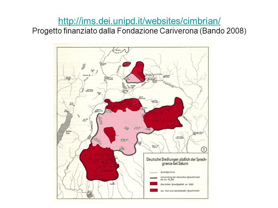 http://ims.dei.unipd.it/websites/cimbrian/ Progetto finanziato dalla Fondazione Cariverona (Bando 2008)