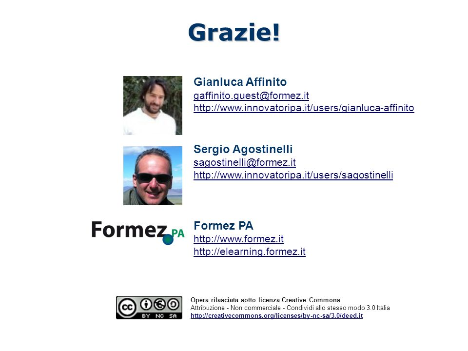 Grazie! Gianluca Affinito Sergio Agostinelli Formez PA