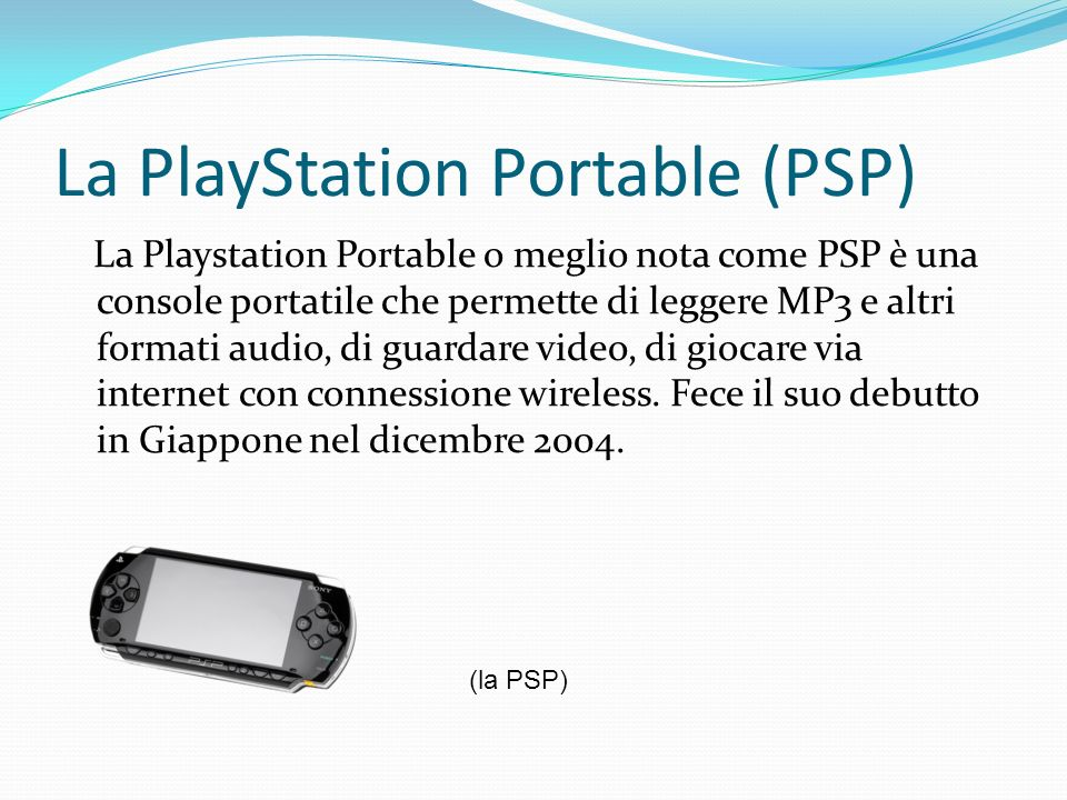 La PlayStation Portable (PSP)