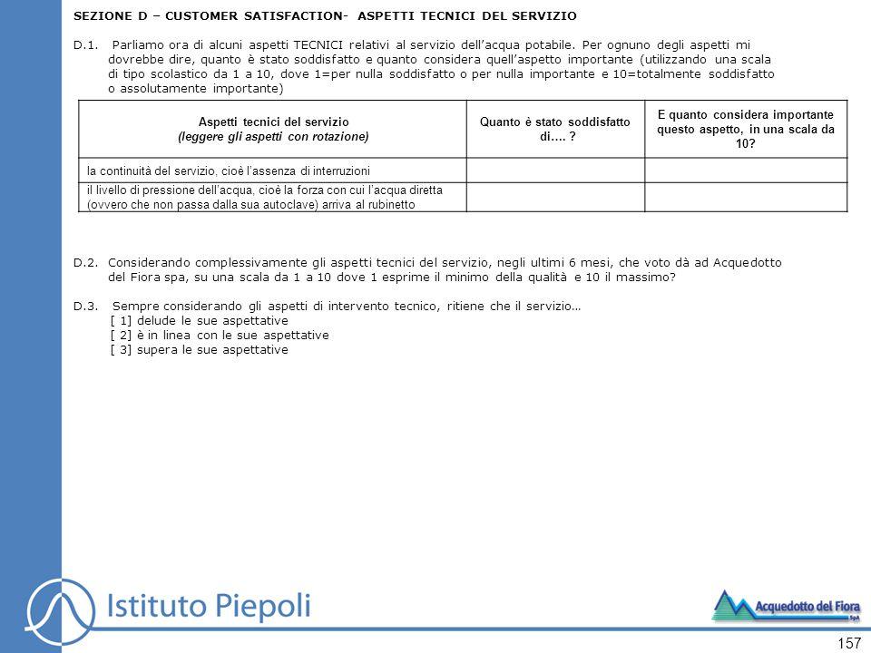 SEZIONE D – CUSTOMER SATISFACTION- ASPETTI TECNICI DEL SERVIZIO