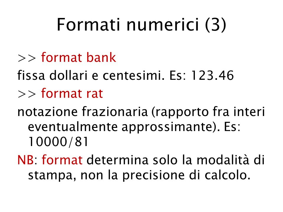 Formati numerici (3)