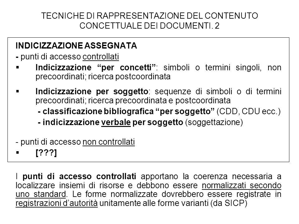TECNICHE DI RAPPRESENTAZIONE DEL CONTENUTO CONCETTUALE DEI DOCUMENTI. 2