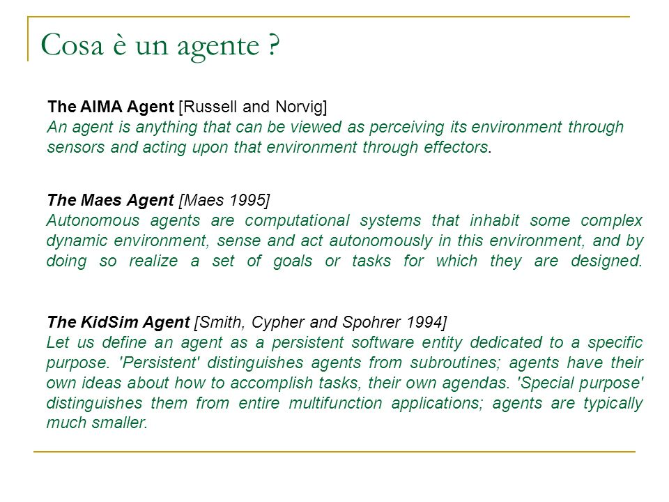 Cosa è un agente The AIMA Agent [Russell and Norvig]