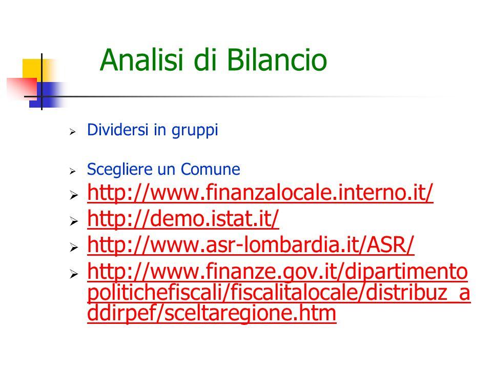 Analisi di Bilancio http://www.finanzalocale.interno.it/