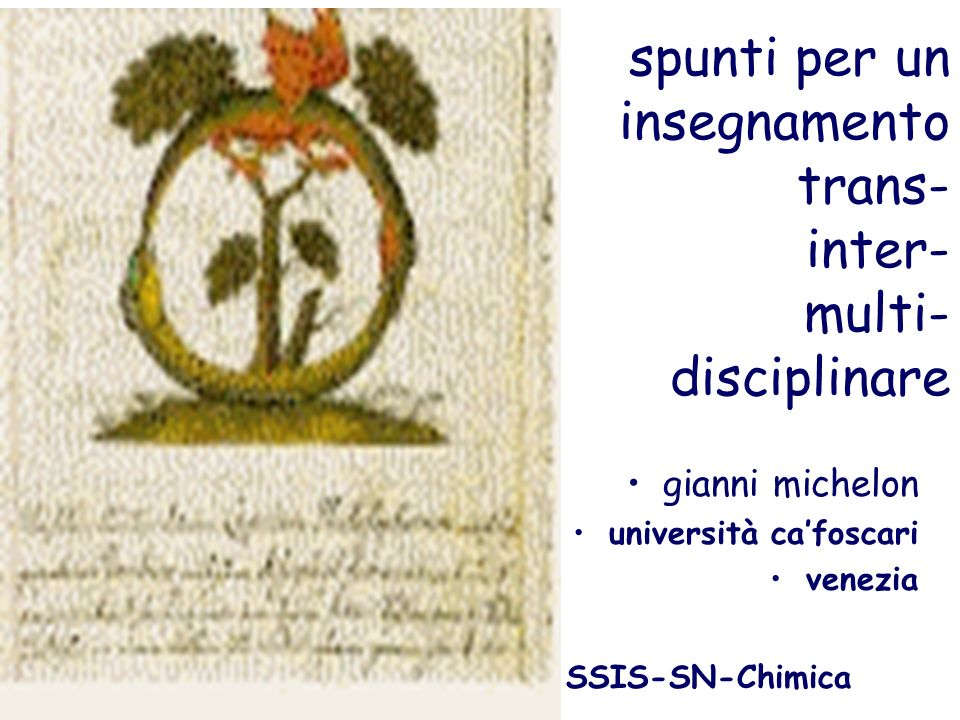 spunti per un insegnamento trans- inter- multi- disciplinare