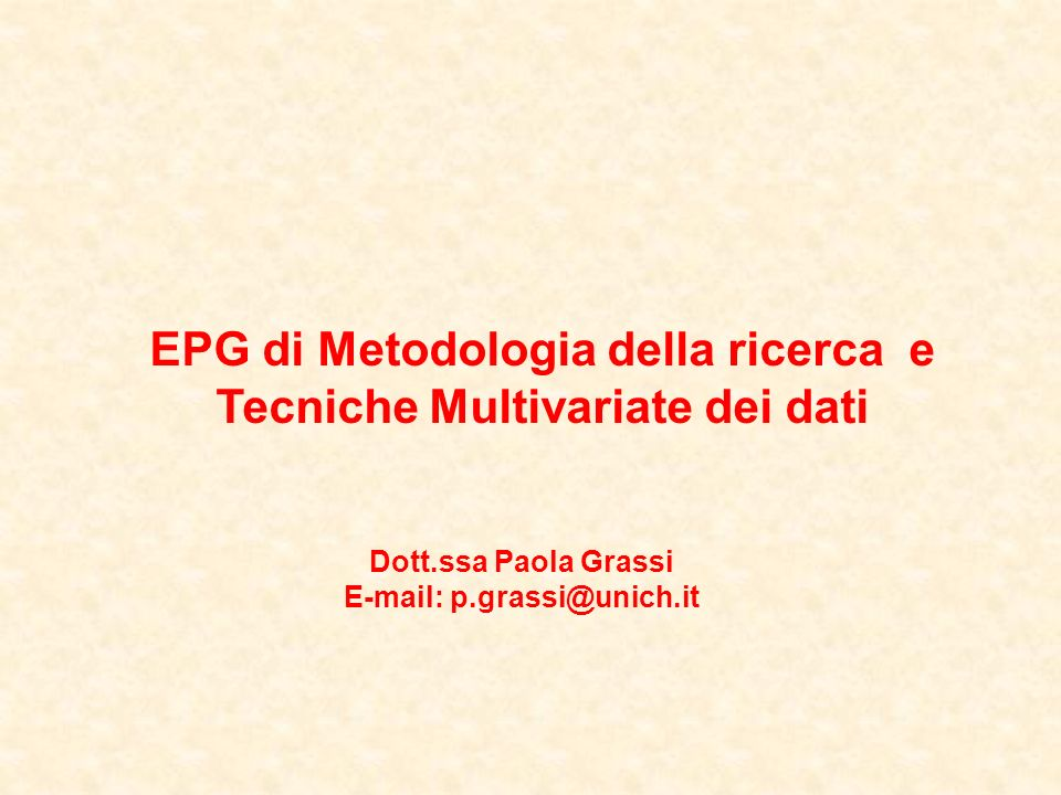 EPG di Metodologia della ricerca e Tecniche Multivariate dei dati
