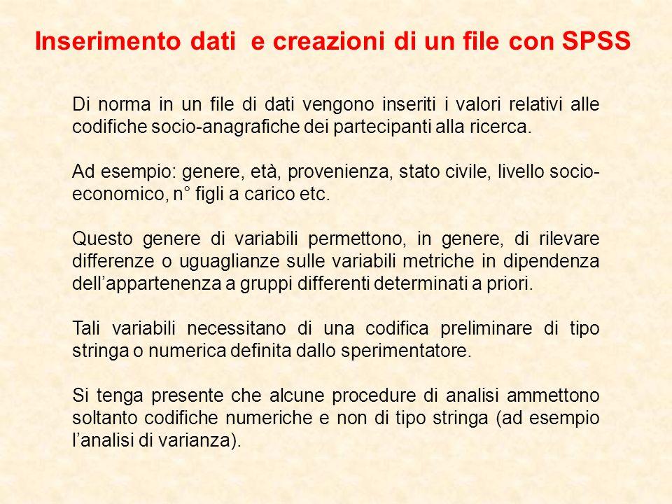 Inserimento dati e creazioni di un file con SPSS