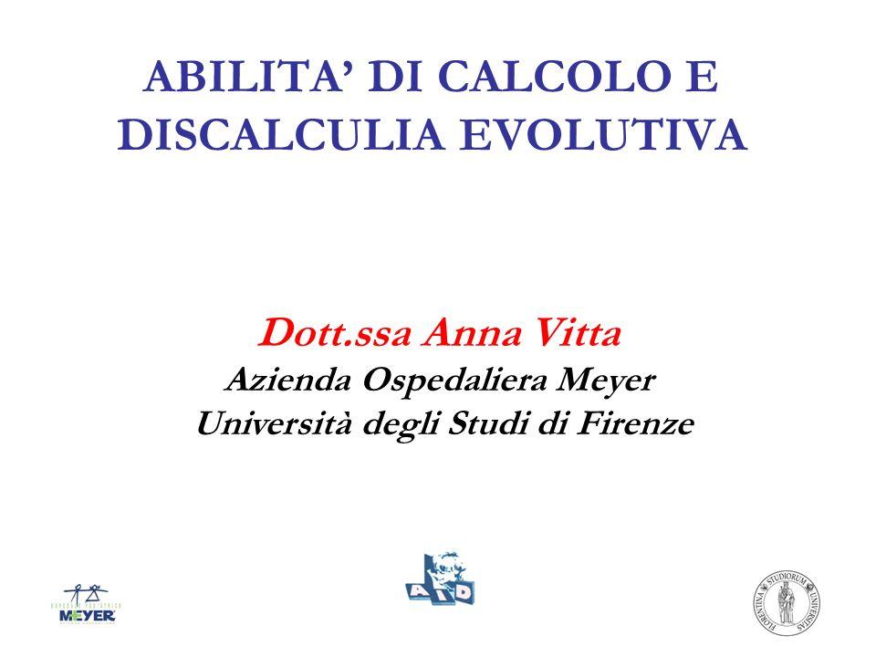 ABILITA' DI CALCOLO E DISCALCULIA EVOLUTIVA