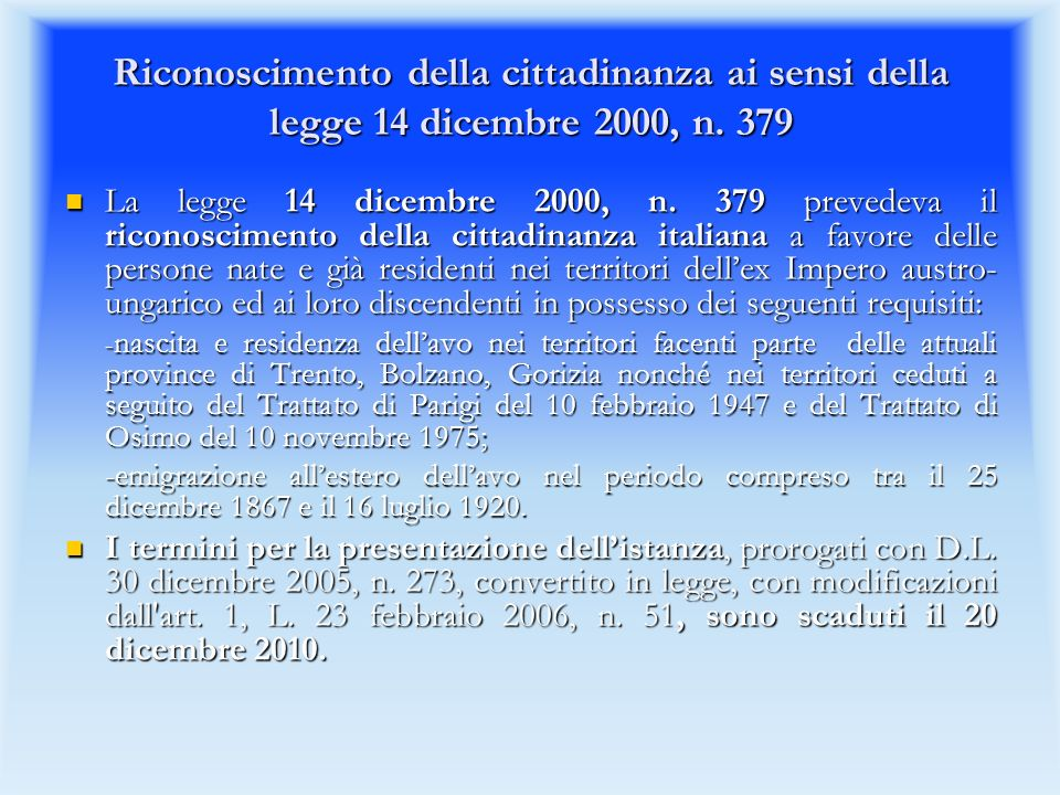 Riconoscimento della cittadinanza ai sensi della legge 14 dicembre 2000, n. 379