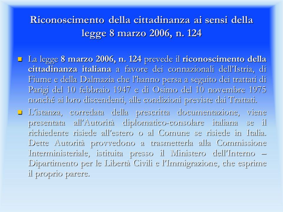 Riconoscimento della cittadinanza ai sensi della legge 8 marzo 2006, n