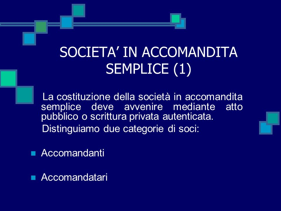 SOCIETA' IN ACCOMANDITA SEMPLICE (1)