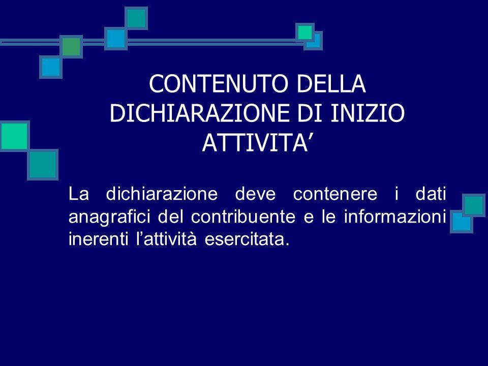 CONTENUTO DELLA DICHIARAZIONE DI INIZIO ATTIVITA'