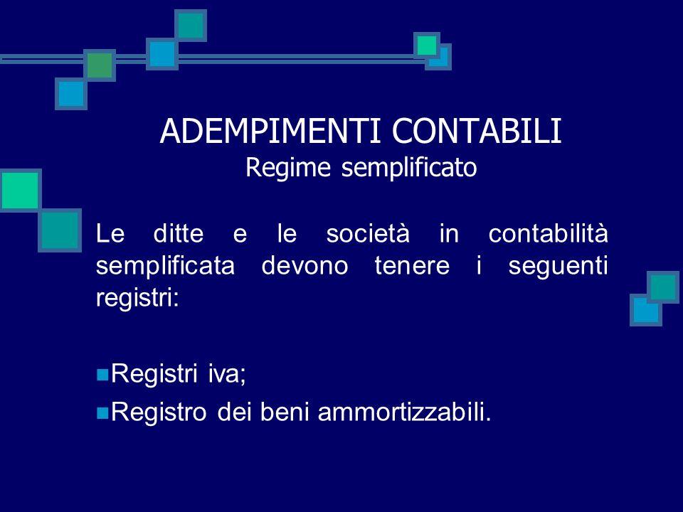 ADEMPIMENTI CONTABILI Regime semplificato