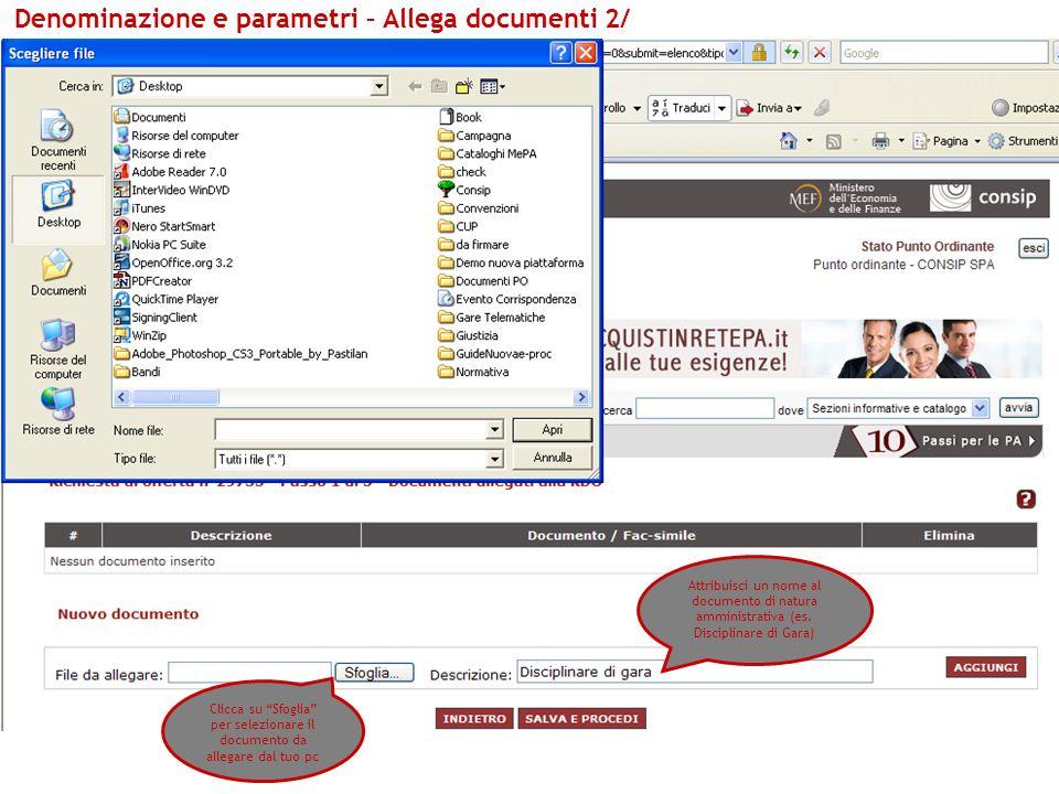 Denominazione e parametri – Allega documenti 2/