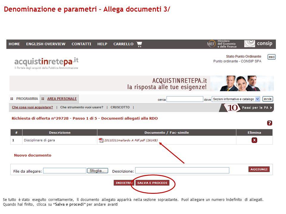Denominazione e parametri – Allega documenti 3/