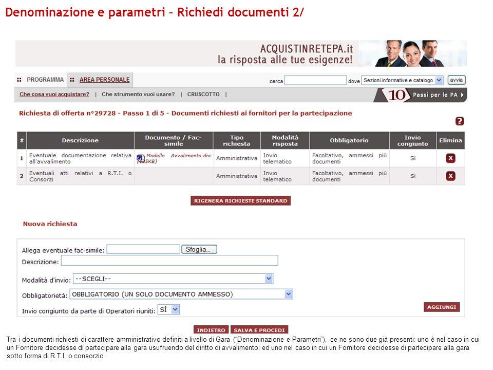 Denominazione e parametri – Richiedi documenti 2/