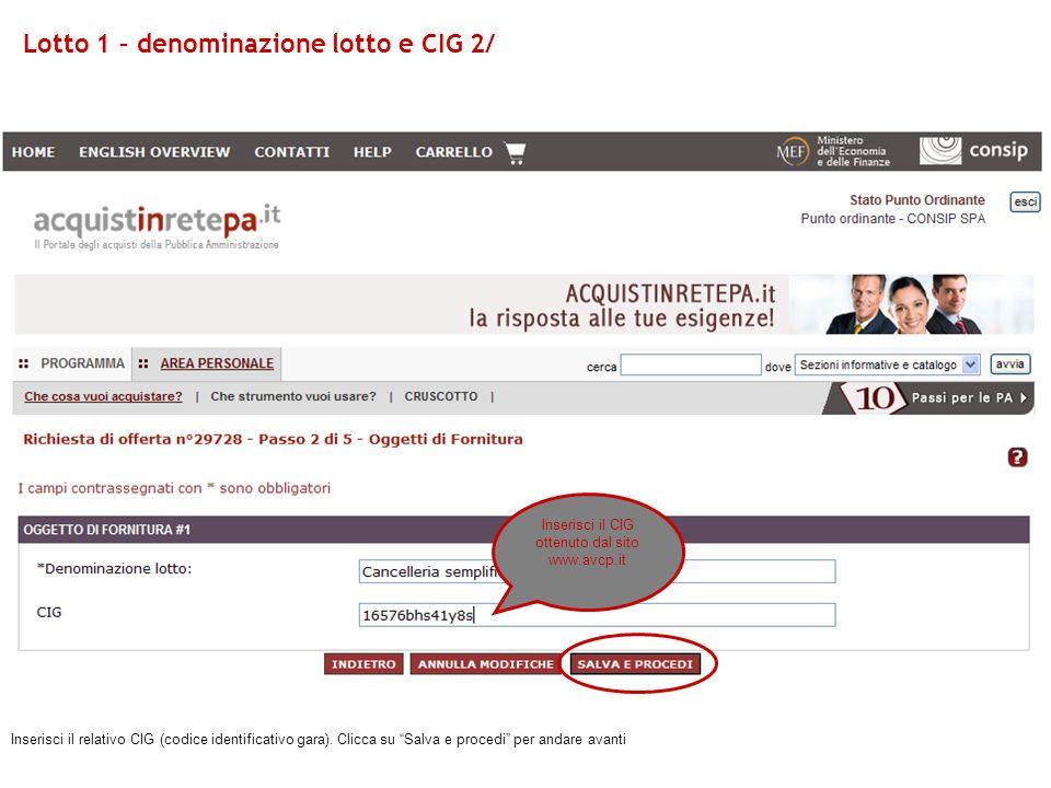 Inserisci il CIG ottenuto dal sito www.avcp.it