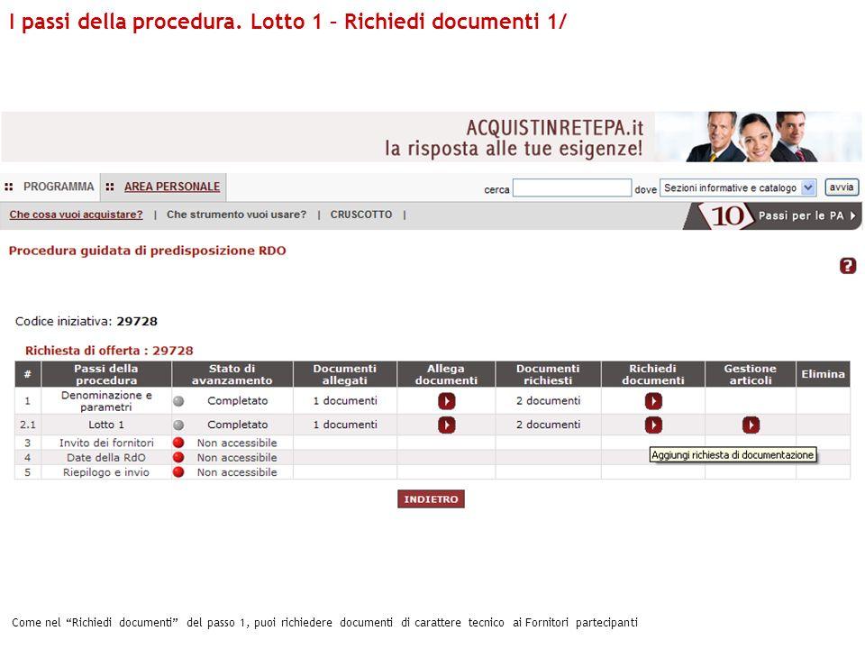 I passi della procedura. Lotto 1 – Richiedi documenti 1/