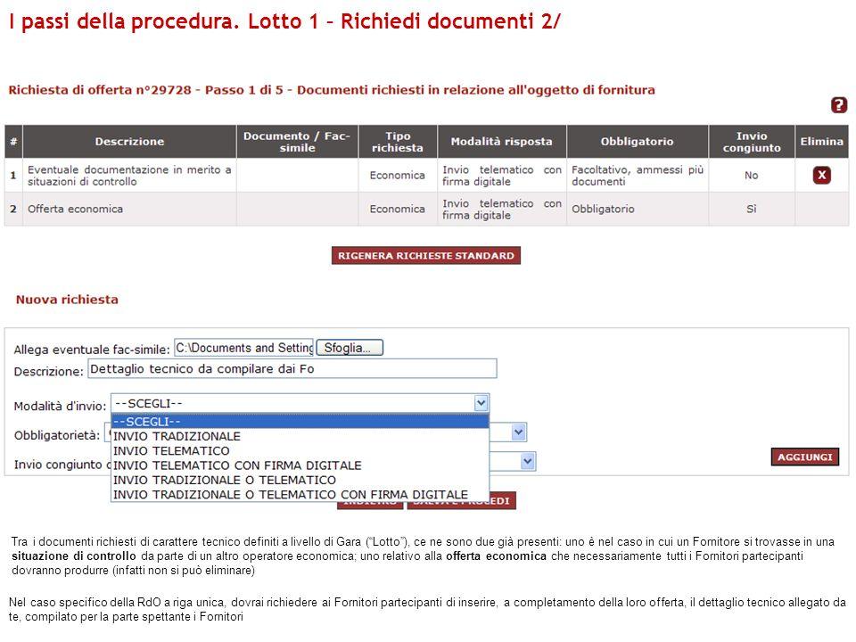 I passi della procedura. Lotto 1 – Richiedi documenti 2/