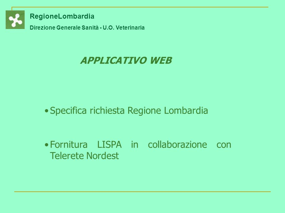 Specifica richiesta Regione Lombardia