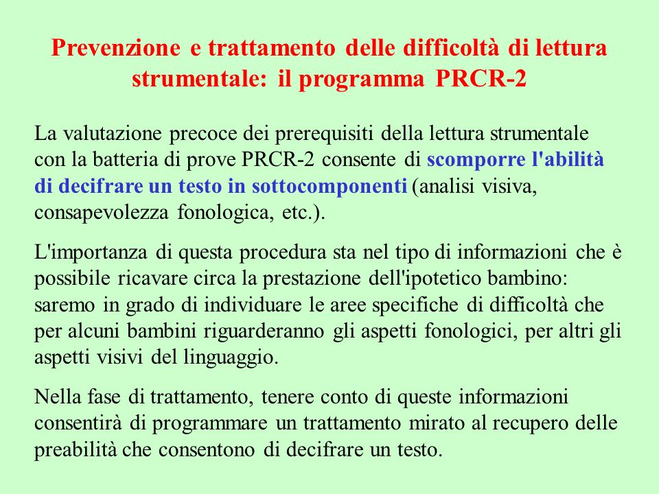 Prevenzione e trattamento delle difficoltà di lettura strumentale: il programma PRCR-2