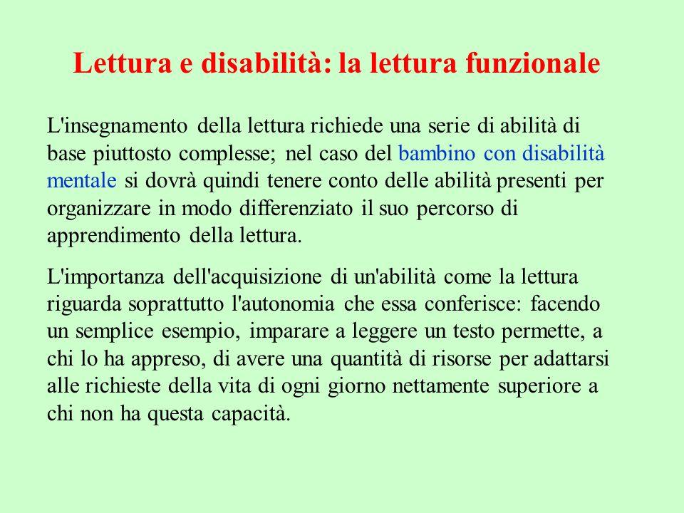 Lettura e disabilità: la lettura funzionale