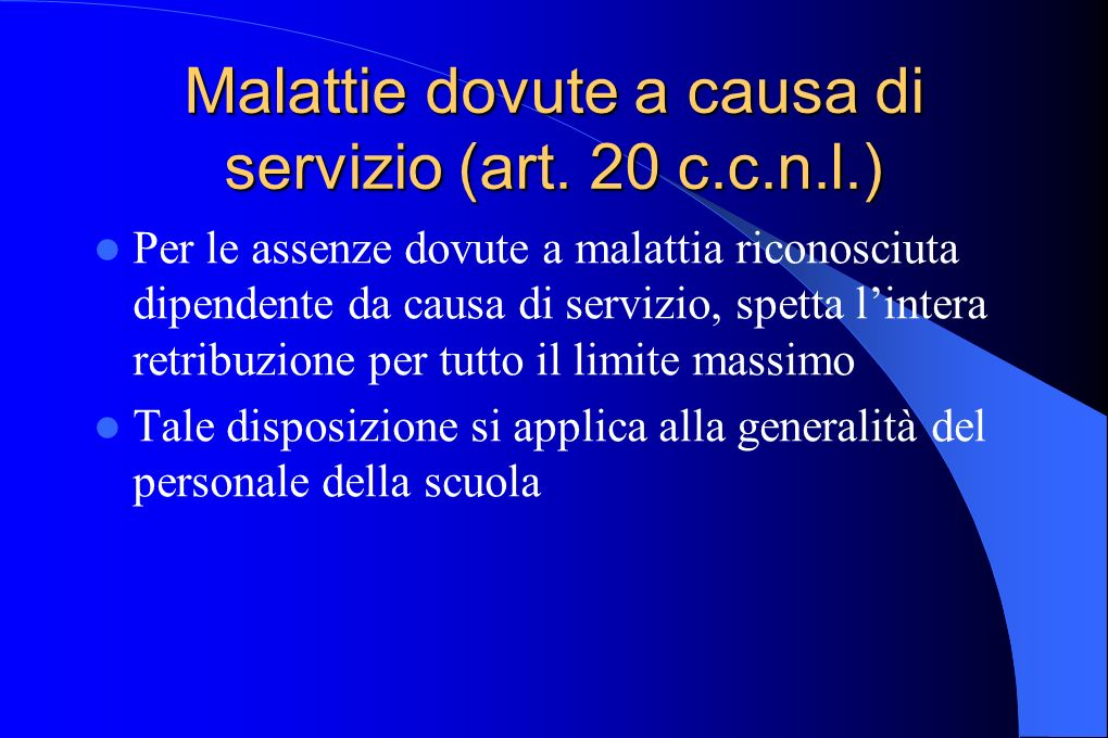 Malattie dovute a causa di servizio (art. 20 c.c.n.l.)