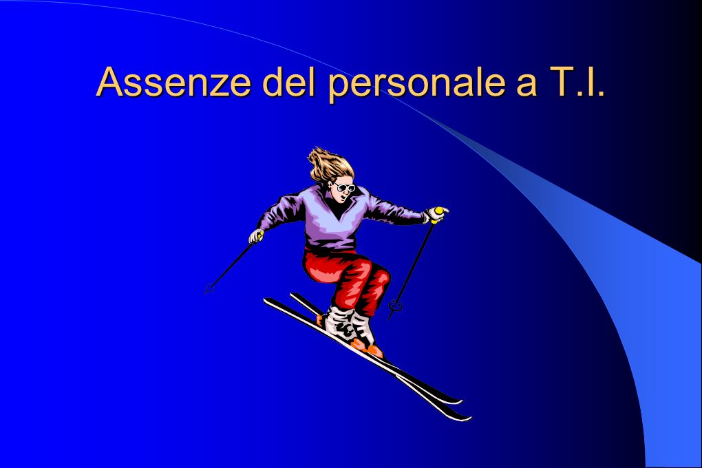 Assenze del personale a T.I.