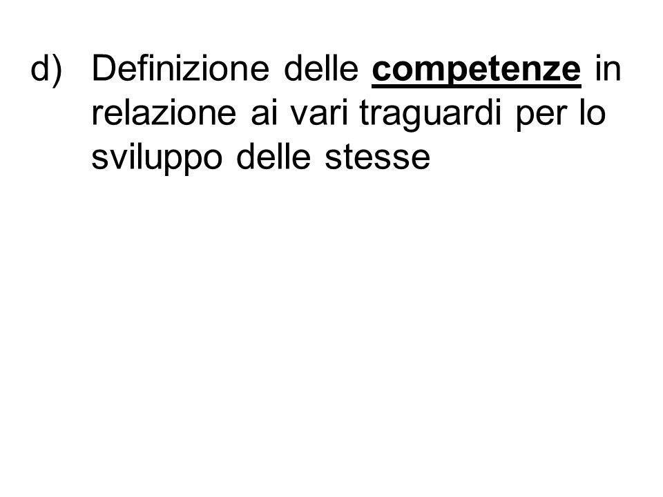 Definizione delle competenze in relazione ai vari traguardi per lo sviluppo delle stesse