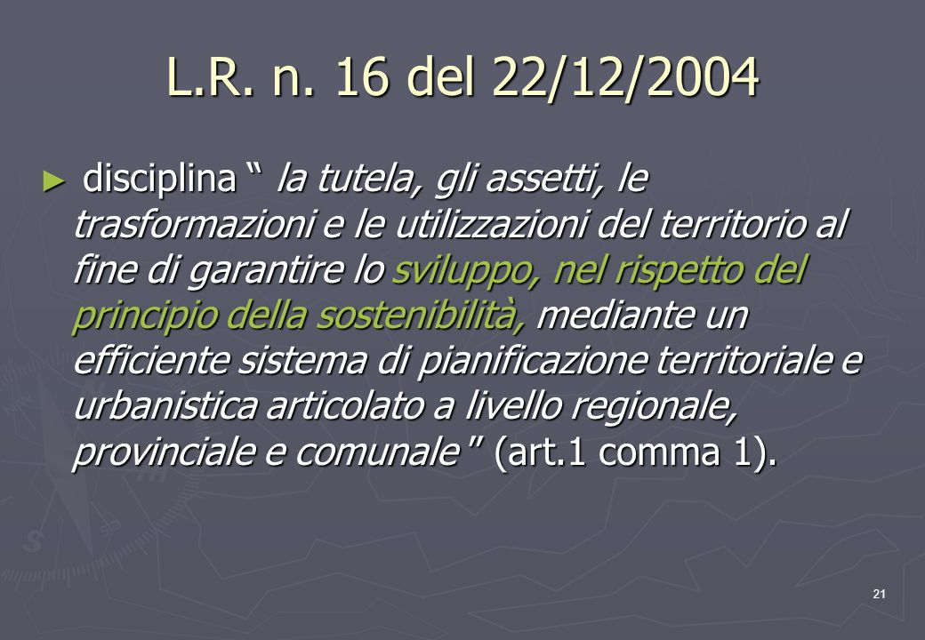 L.R. n. 16 del 22/12/2004