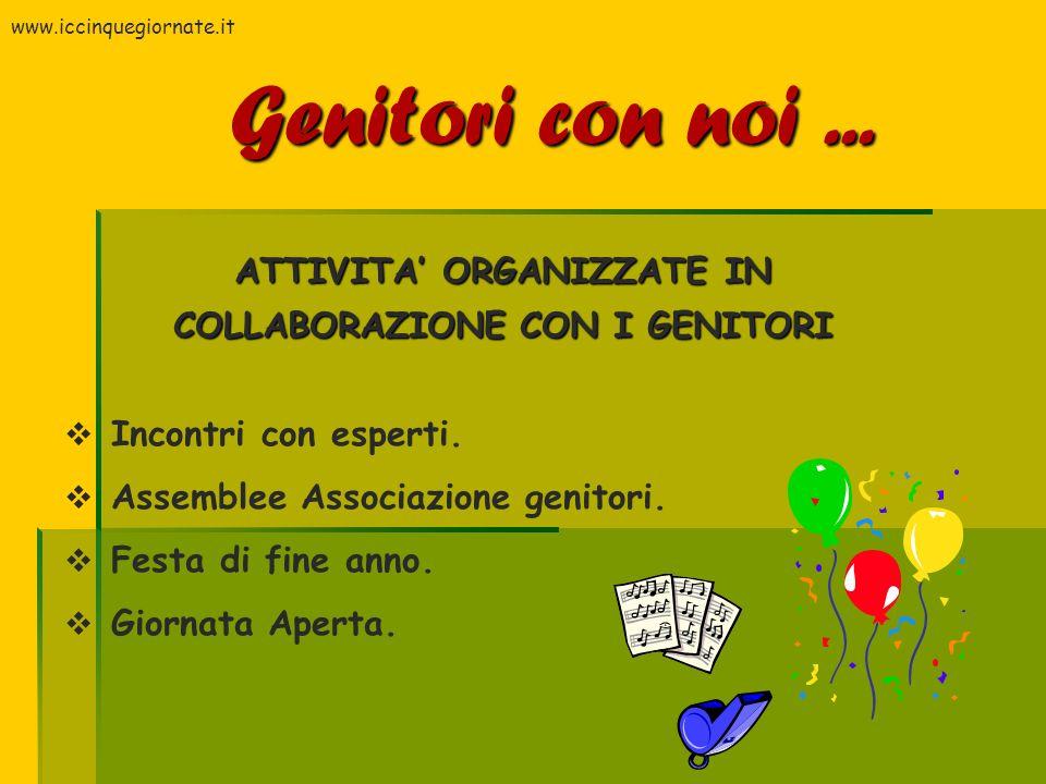 ATTIVITA' ORGANIZZATE IN COLLABORAZIONE CON I GENITORI