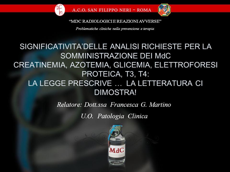 Relatore: Dott.ssa Francesca G. Martino U.O. Patologia Clinica