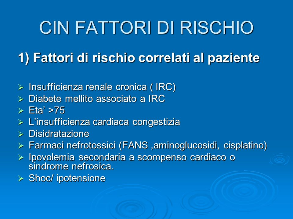 CIN FATTORI DI RISCHIO 1) Fattori di rischio correlati al paziente