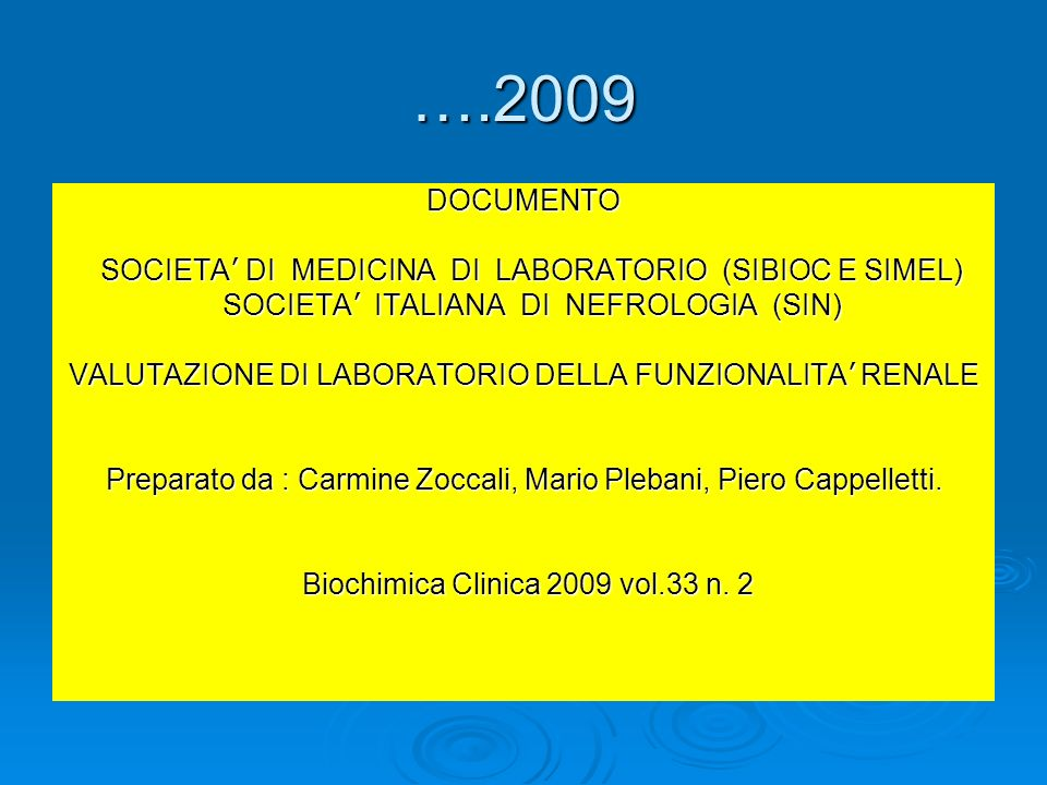 ….2009 DOCUMENTO SOCIETA' DI MEDICINA DI LABORATORIO (SIBIOC E SIMEL)