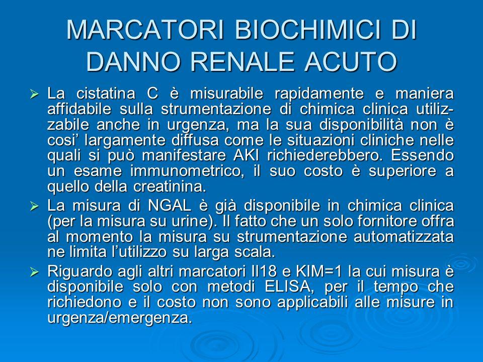 MARCATORI BIOCHIMICI DI DANNO RENALE ACUTO