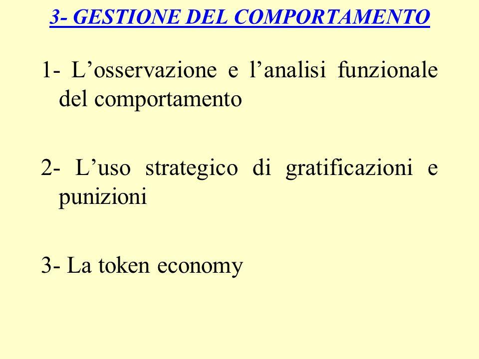 3- GESTIONE DEL COMPORTAMENTO