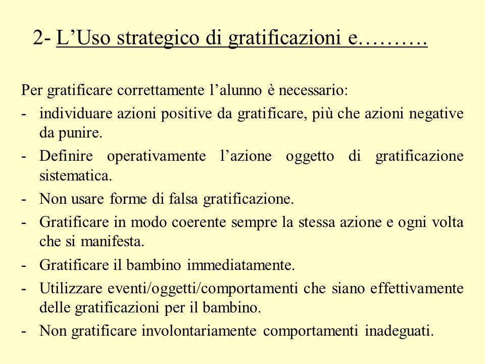 2- L'Uso strategico di gratificazioni e……….