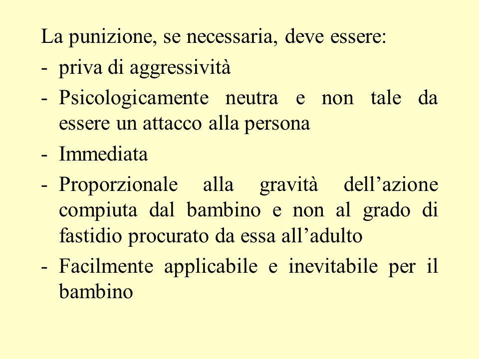 La punizione, se necessaria, deve essere: