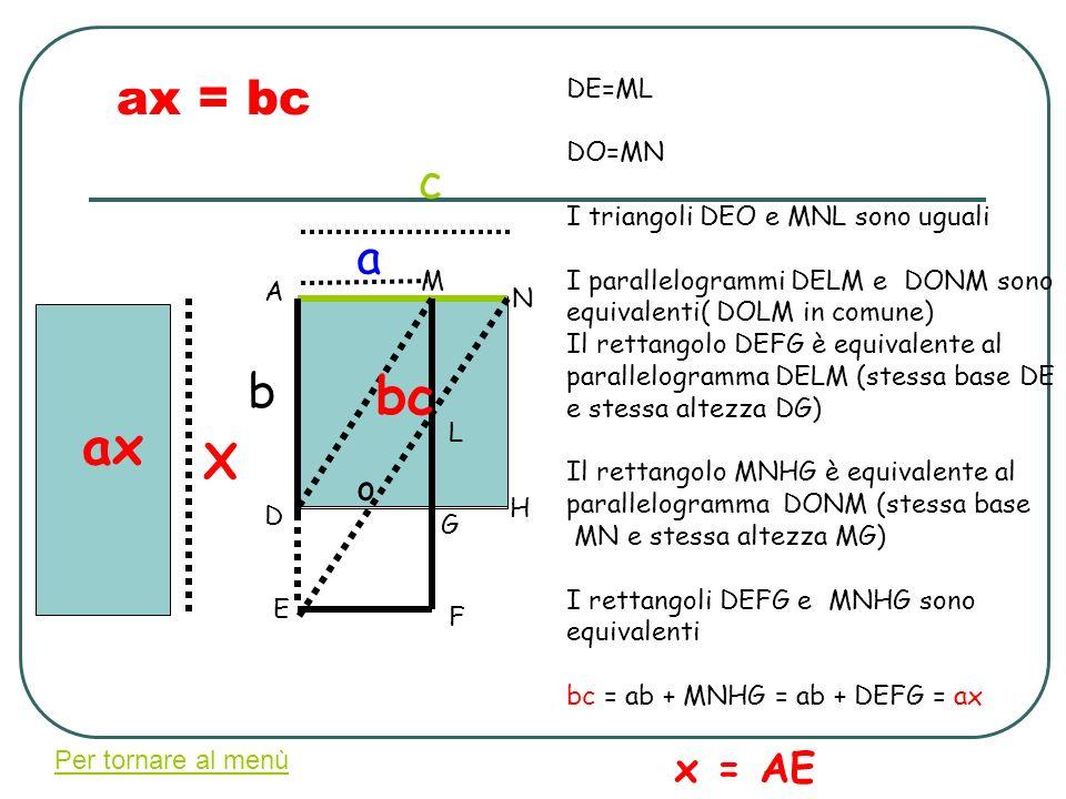 bc ax ax = bc c a b X x = AE o DE=ML DO=MN