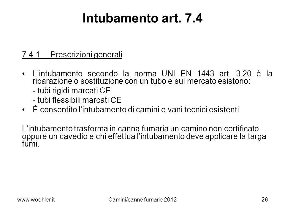 Intubamento art. 7.4 7.4.1 Prescrizioni generali
