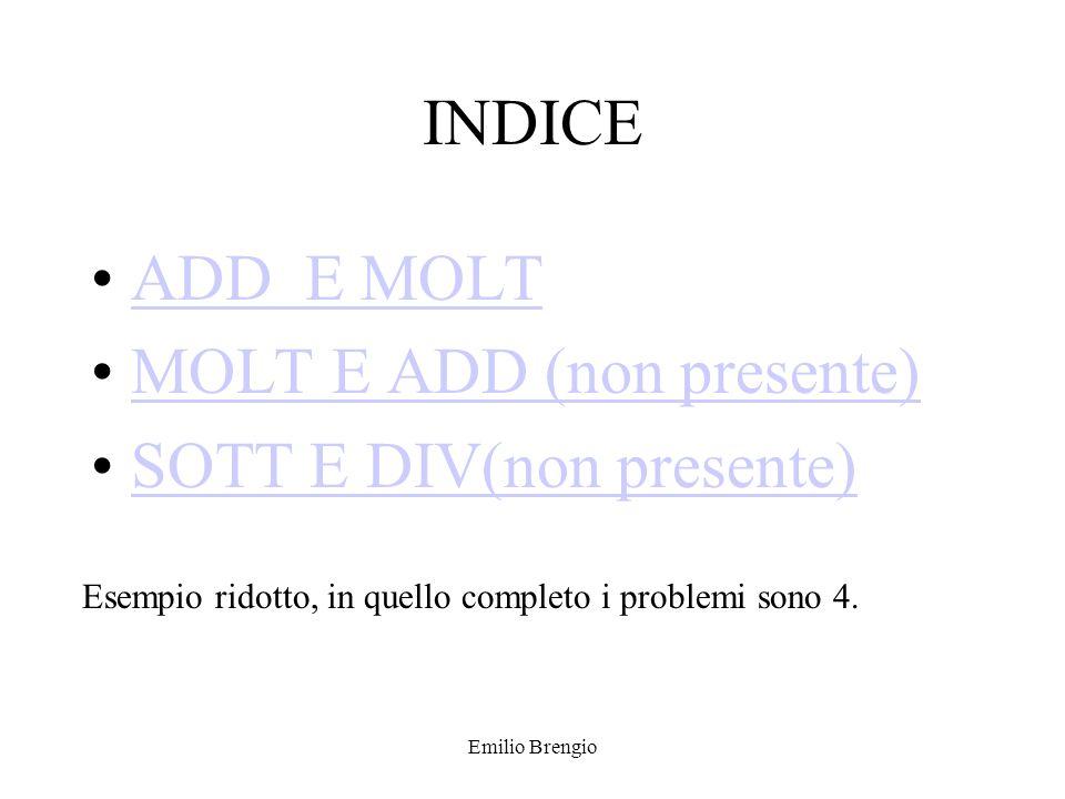 MOLT E ADD (non presente) SOTT E DIV(non presente)