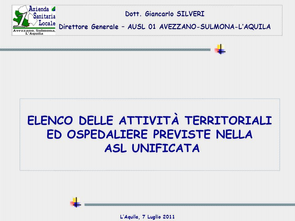 ELENCO DELLE ATTIVITÀ TERRITORIALI ED OSPEDALIERE PREVISTE NELLA