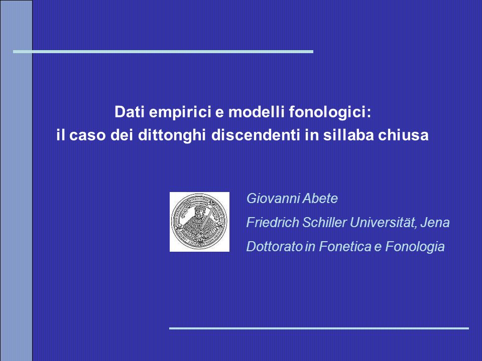 Dati empirici e modelli fonologici: