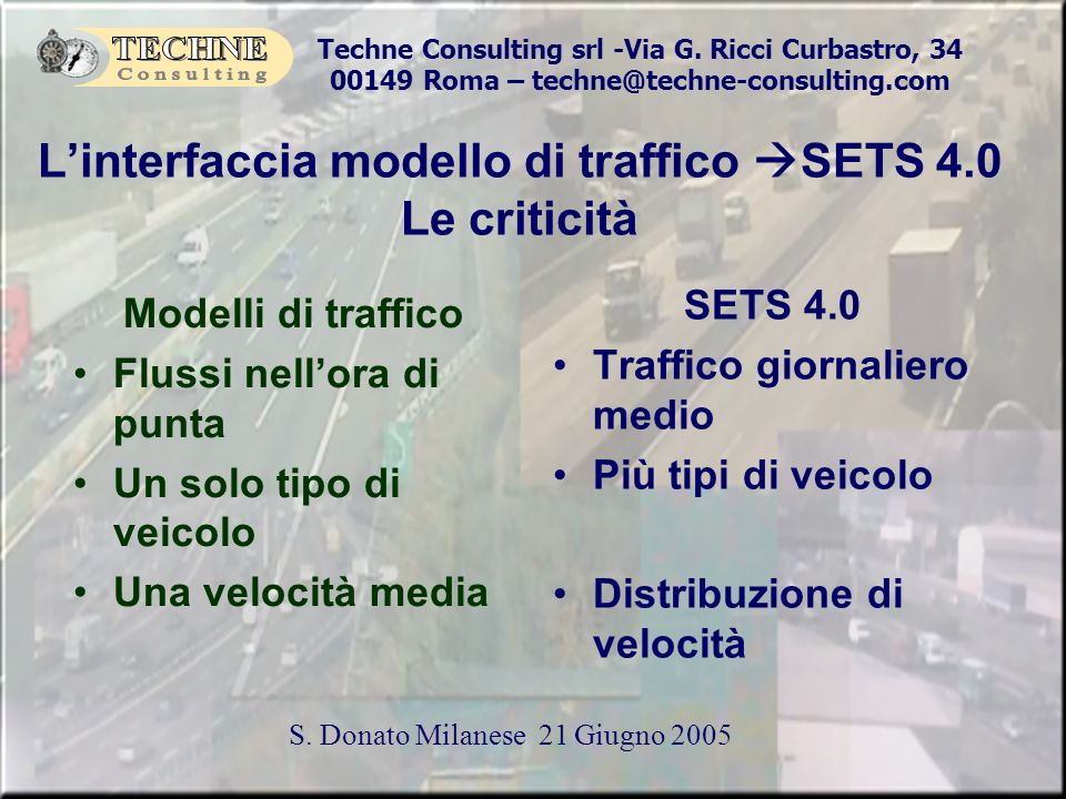 L'interfaccia modello di traffico SETS 4.0 Le criticità