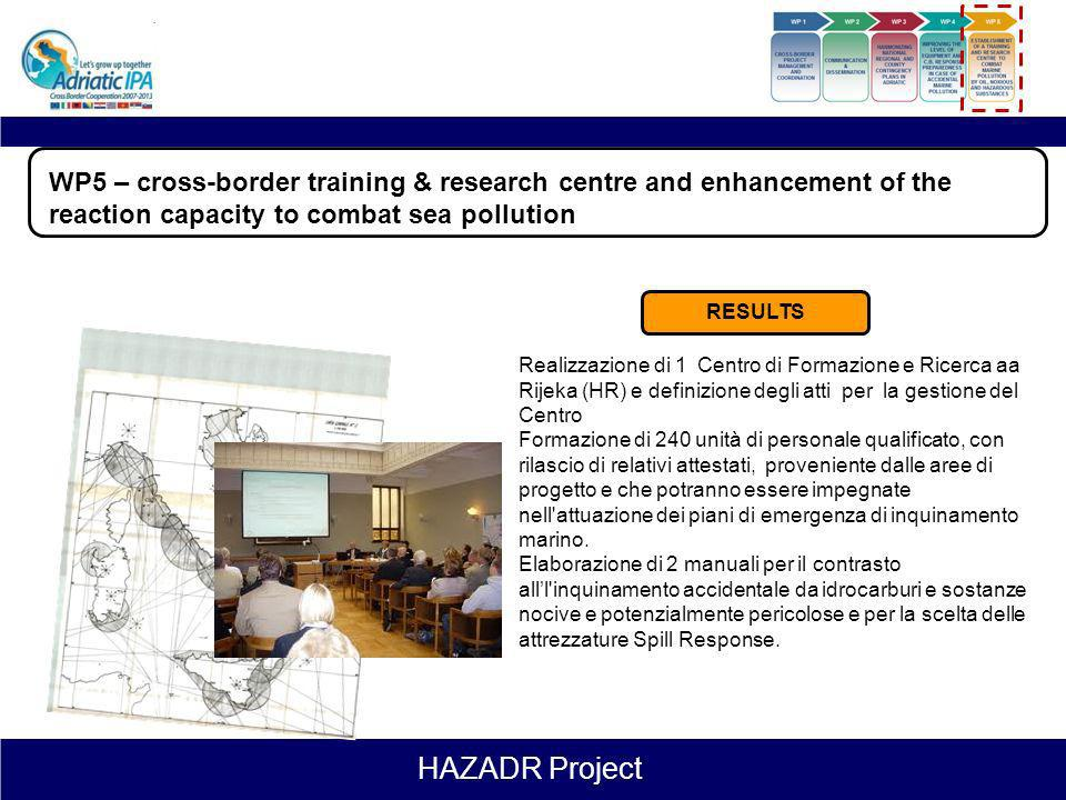 WP5 – cross-border training & research centre and enhancement of the reaction capacity to combat sea pollution