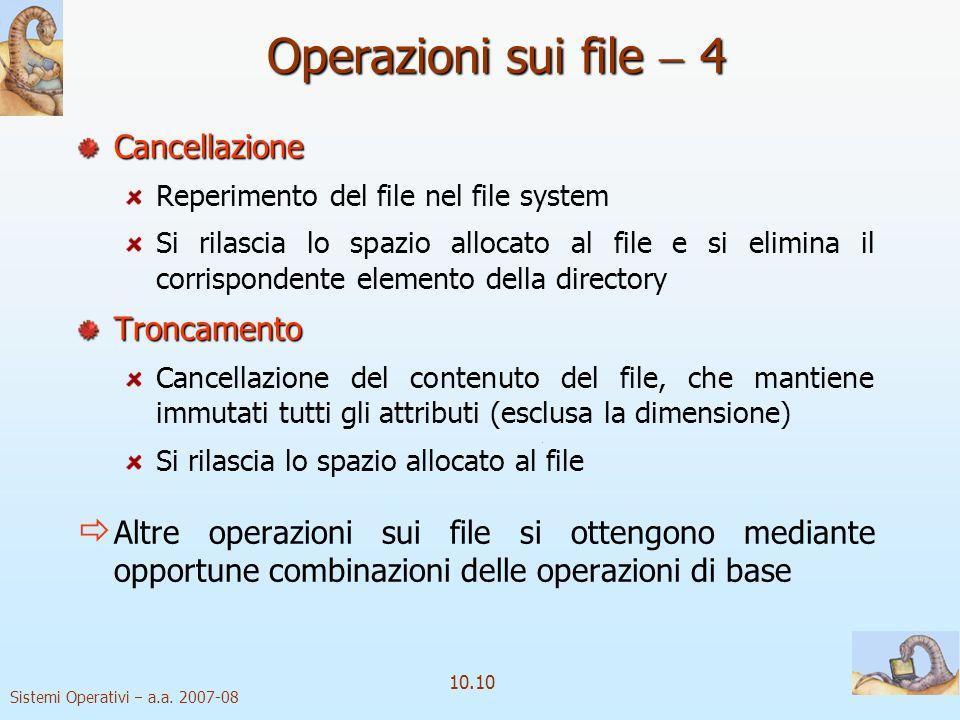 Operazioni sui file  4 Cancellazione Troncamento