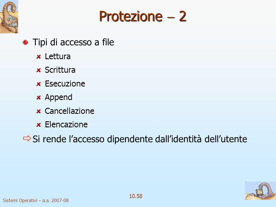 Protezione  2 Tipi di accesso a file
