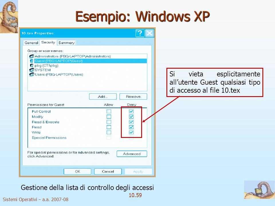 Esempio: Windows XP Gestione della lista di controllo degli accessi.