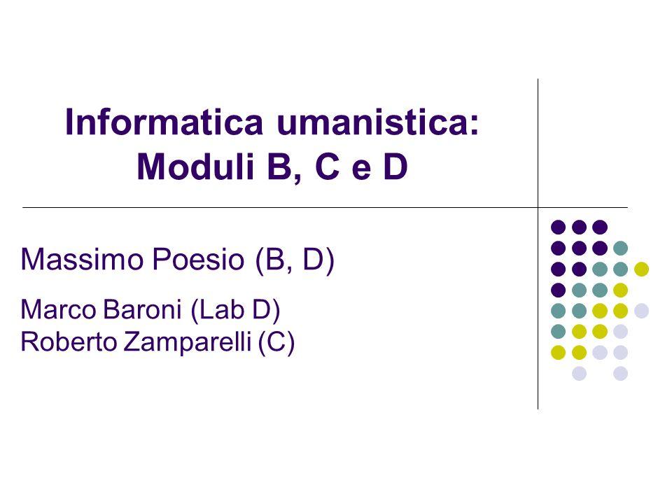 Informatica umanistica: Moduli B, C e D