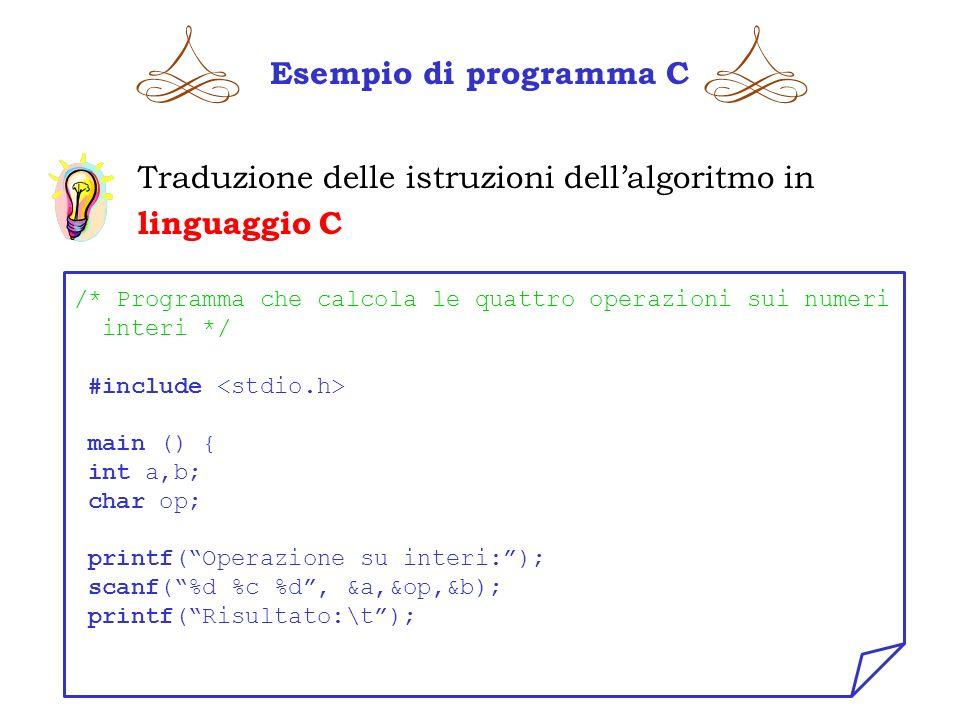 Traduzione delle istruzioni dell'algoritmo in linguaggio C